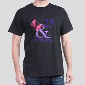 Fabulous 25th Birthday Dark T-Shirt