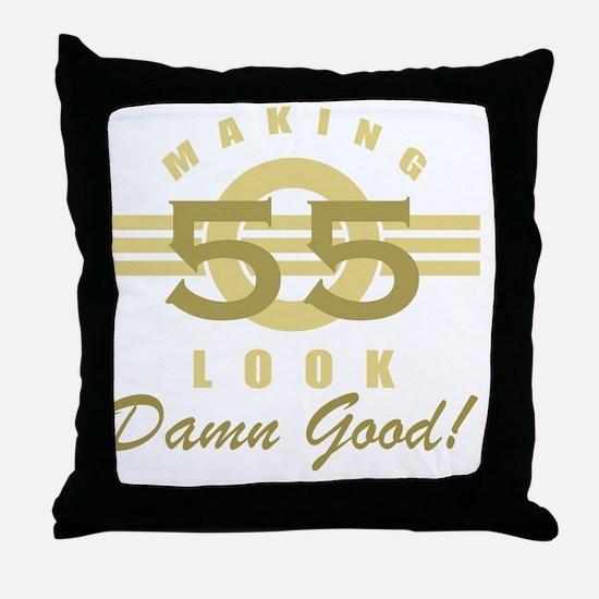 Making 55 Look Good Throw Pillow