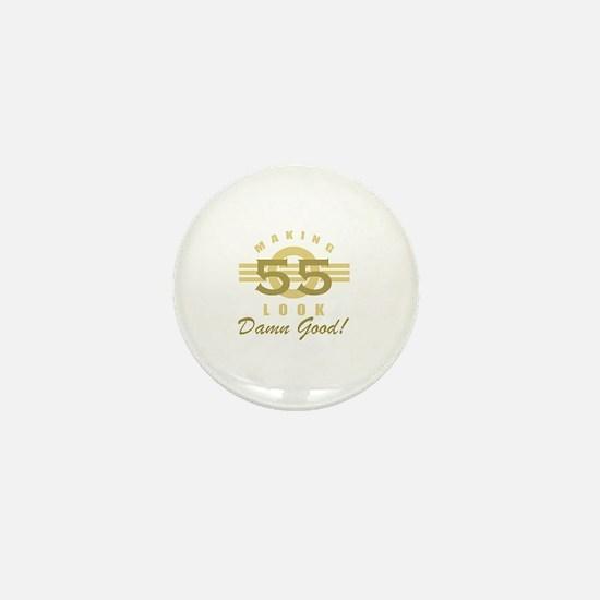 Making 55 Look Good Mini Button