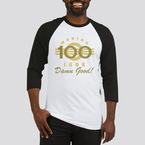 Making 100 Look Good Baseball Jersey