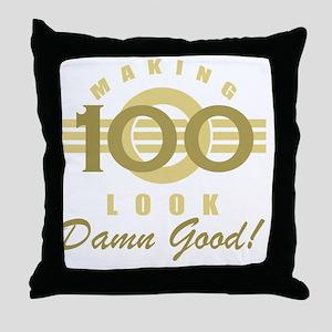 Making 100 Look Good Throw Pillow