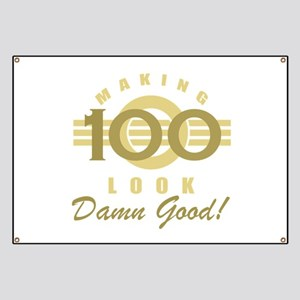 Making 100 Look Good Banner