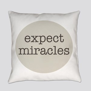 Expect Miracles (Gray Design) Everyday Pillow