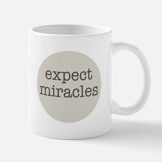 Expect Miracles (Gray Design) Mugs