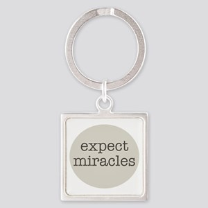 Expect Miracles (Gray Design) Keychains