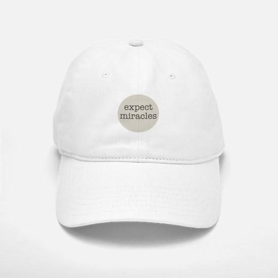 Expect Miracles (Gray Design) Baseball Baseball Baseball Cap