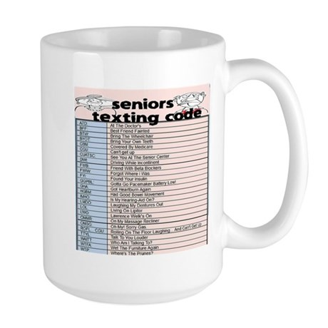 senior texting code Large Mug