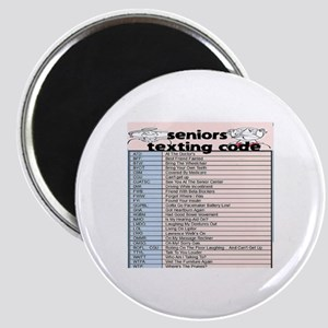 senior texting code Magnet