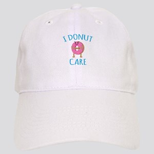 I Donut Care Cap