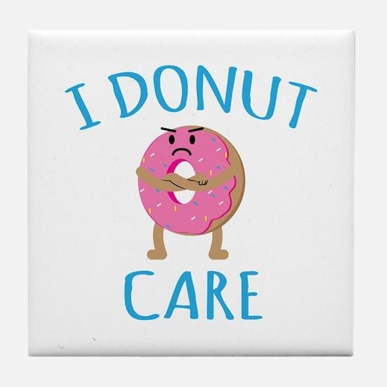 I Donut Care Tile Coaster