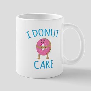 I Donut Care Mugs