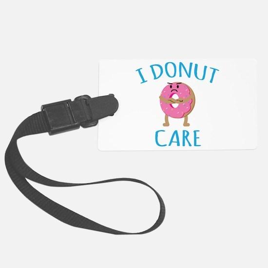 I Donut Care Luggage Tag