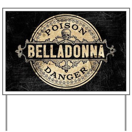 Vintage Style Belladonna Poison Yard Sign