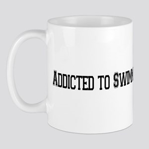 Addicted to Swimming Mug