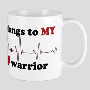 my heart belongs to MY open heart warrior Mugs