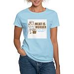 Meat is Murder Women's Light T-Shirt