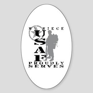 Niece Proudly Serves 2 - USAF Oval Sticker