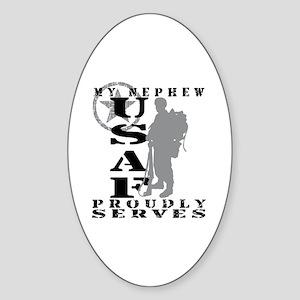 Nephew Proudly Serves 2 - USAF Oval Sticker