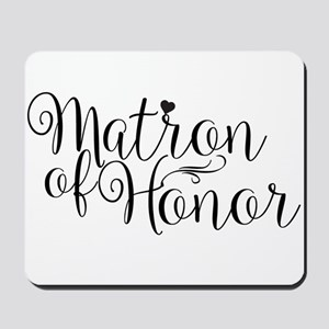 Matron of Honor Mousepad