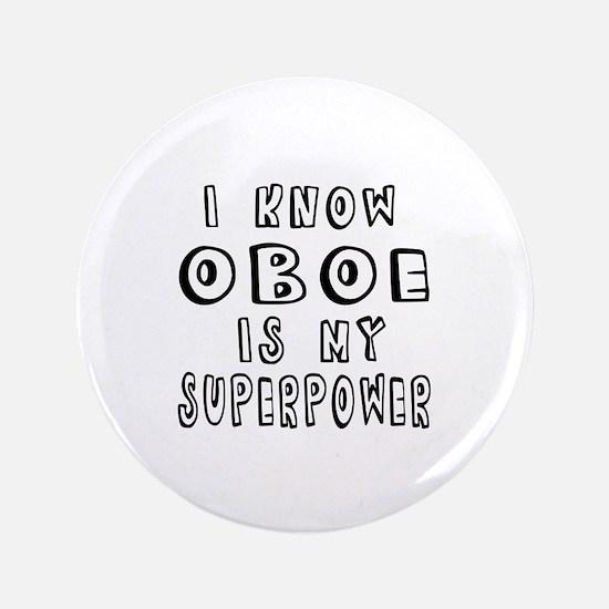 Oboe is my superpower Button