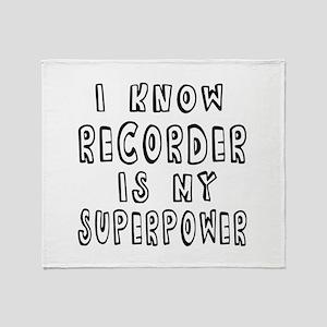 Recorder is my superpower Throw Blanket