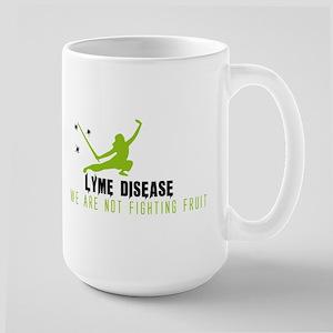Lyme Disease - We Are Not Fighting Fruit - Gr Mugs