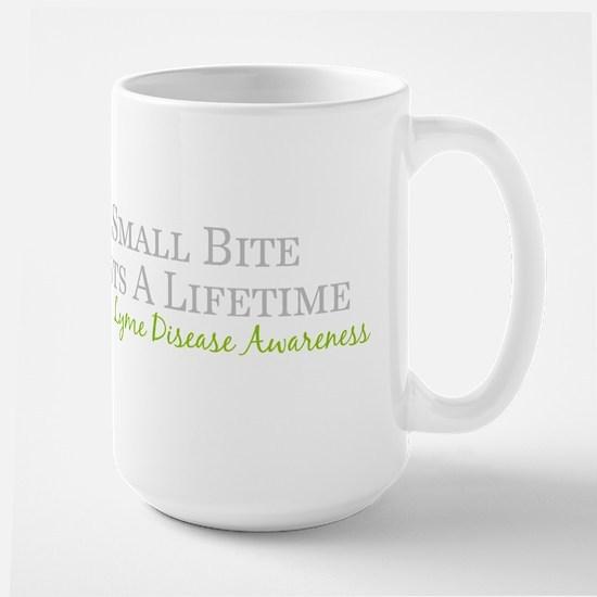 One Small Bite Lasts A Lifetime - Lyme Diseas Mugs
