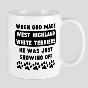 When God Made West Highland White Terriers Mugs