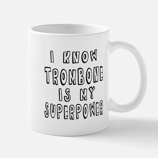 Trombone is my superpower Mug