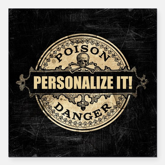 "PERSONALIZED Poison Label Square Car Magnet 3"" x 3"