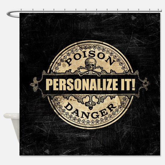 PERSONALIZED Poison Label Shower Curtain
