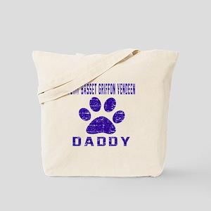 Petit Basset Griffon Vendeen Daddy Design Tote Bag