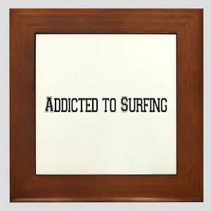 Addicted to Surfing Framed Tile