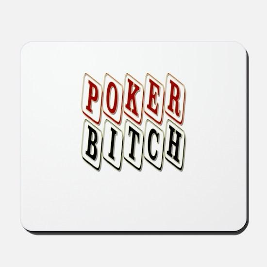 'Poker Bitch' Mousepad