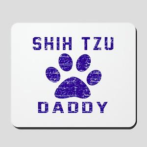 Shih Tzu Daddy Designs Mousepad