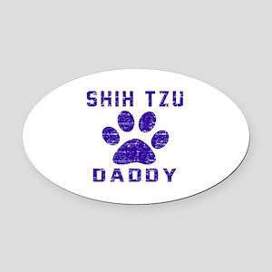 Shih Tzu Daddy Designs Oval Car Magnet