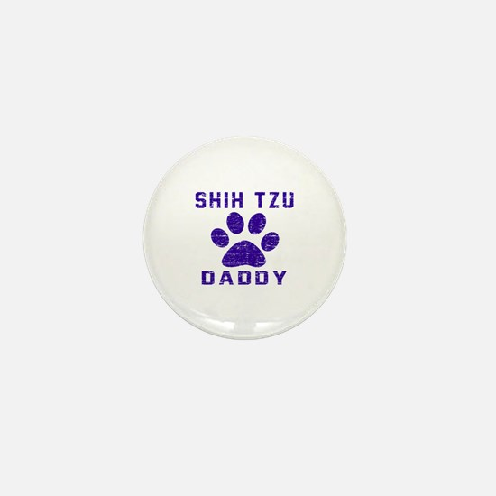 Shih Tzu Daddy Designs Mini Button