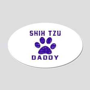 Shih Tzu Daddy Designs 20x12 Oval Wall Decal