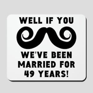 49th Wedding Anniversary Mustache Mousepad