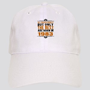 The Best Are Born In 1983 Cap