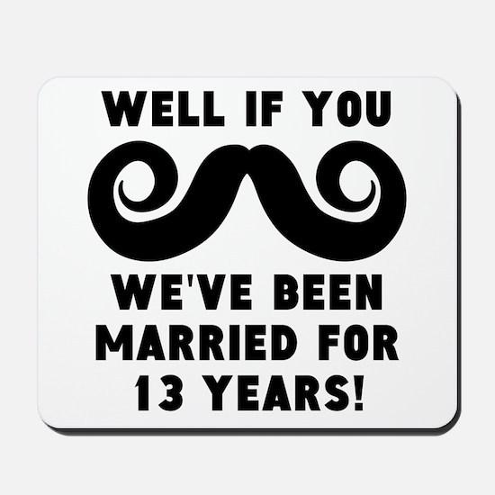 13th Wedding Anniversary Mustache Mousepad