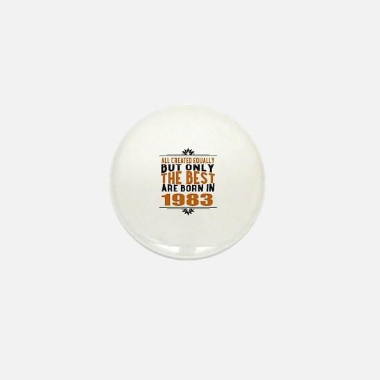 The Best Are Born In 1983 Mini Button