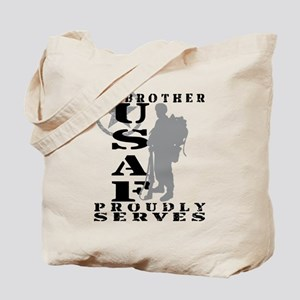 Bro Proudly Serves 2 - USAF Tote Bag