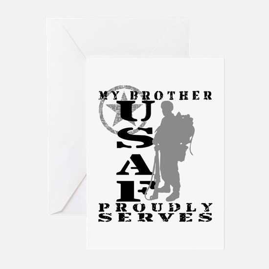 Bro Proudly Serves 2 - USAF Greeting Cards (Pk of