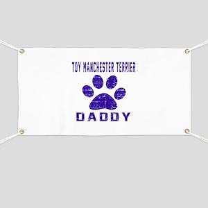 Toy Manchester Terrier Daddy Designs Banner