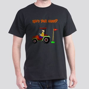 Who's Your Caddy?! Dark T-Shirt
