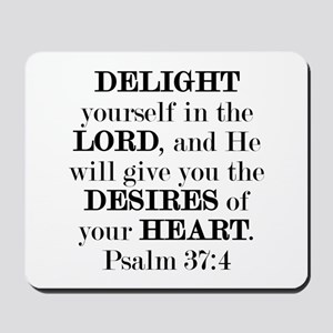Psalm 37:4 Mousepad