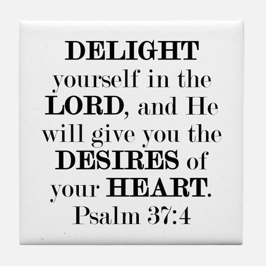 Psalm 37:4 Tile Coaster