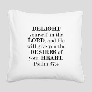 Psalm 37:4 Square Canvas Pillow