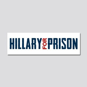 Hillary For Prison Car Magnet 10 x 3